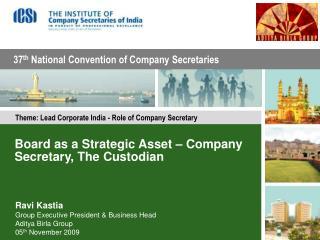 Board as a Strategic Asset – Company Secretary, The Custodian