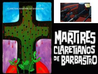 CLARETIAN MARTYRS OF BARBASTRO