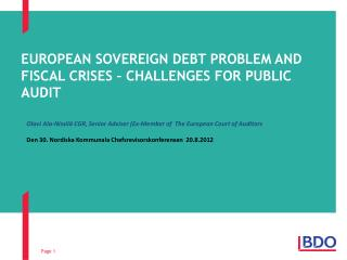 European sovereign debt problem and fiscal crises – Challenges for Public Audit
