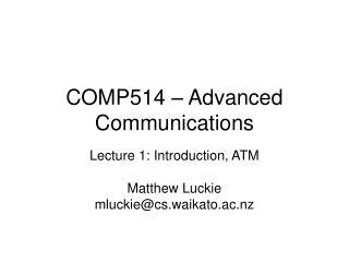 COMP514 – Advanced Communications