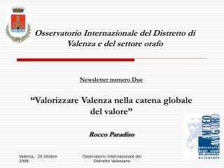 Osservatorio Internazionale del Distretto di Valenza e del settore orafo