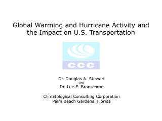 Global Warming and Hurricane Activity and the Impact on U.S. Transportation