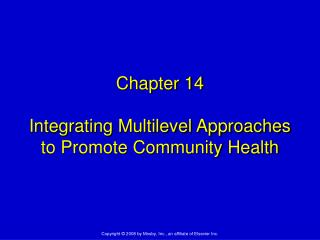 Chapter 14 Integrating Multilevel Approaches to Promote Community Health