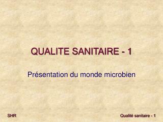 QUALITE SANITAIRE - 1