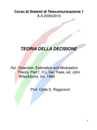 Corso di Sistemi di Telecomunicazione 1 A.A 2009/2010