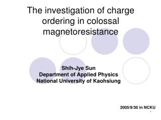 The investigation of charge ordering in colossal magnetoresistance