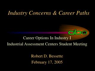 Industry Concerns & Career Paths