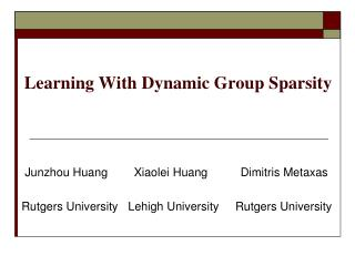 Learning With Dynamic Group Sparsity