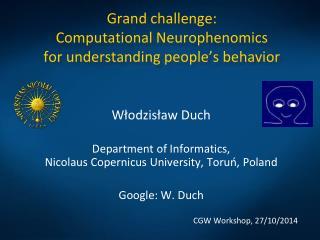 G rand  challenge : Computational  Neurophenomics for  understanding  people's behavior