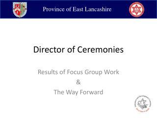 Director of Ceremonies