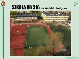 SZKO?A NR 316  im Astrid Lindgren
