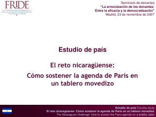 Estudio de país El reto nicaragüense: Cómo sostener la agenda de París en un tablero movedizo