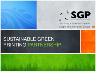 SUSTAINABLE GREEN PRINTING  PARTNERSHIP