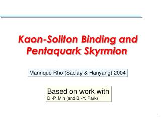 Kaon-Soliton Binding and           Pentaquark Skyrmion