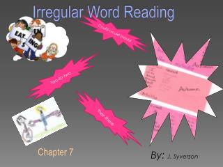 Irregular Word Reading