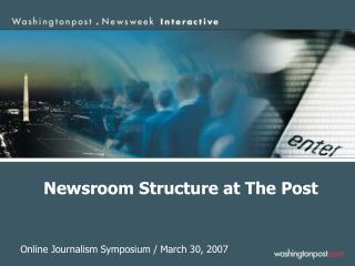Newsroom Structure at The Post