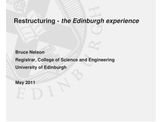 Restructuring - the Edinburgh experience