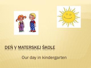 Deň v materskej škole