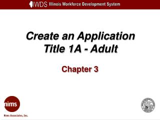 Create an Application Title 1A - Adult