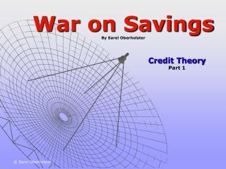 War on Savings By Sarel Oberholster