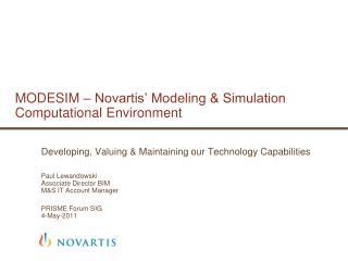 MODESIM – Novartis' Modeling & Simulation Computational Environment