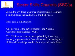 Sector Skills Councils (SSC's)