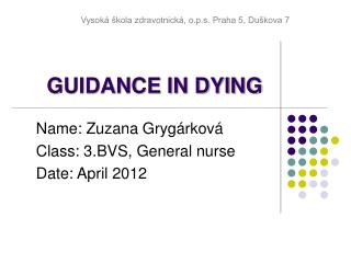 GUIDANCE IN DYING