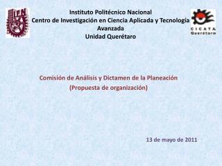 Comisión de Análisis y Dictamen de la Planeación (Propuesta de organización)