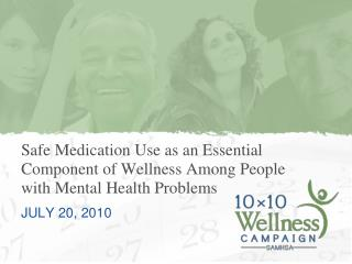 Safe Medication Use as an Essential Component of Wellness Among People with Mental Health Problems