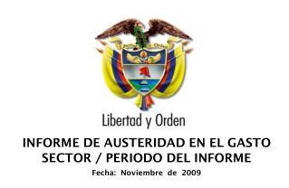 INFORME DE AUSTERIDAD EN EL GASTO