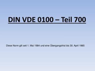DIN VDE 0100 – Teil 700