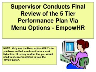 Supervisor Conducts Final Review of the 5 Tier Performance Plan Via Menu Options - EmpowHR