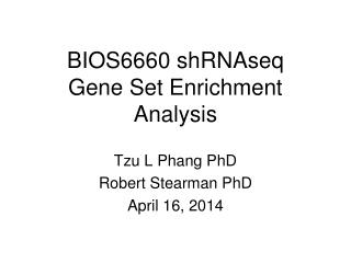 BIOS6660 shRNAseq Gene Set Enrichment Analysis