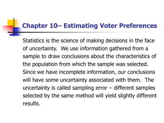 Chapter 10– Estimating Voter Preferences