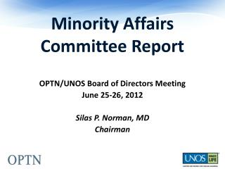 Minority Affairs Committee Report