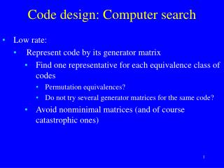 Code design: Computer search