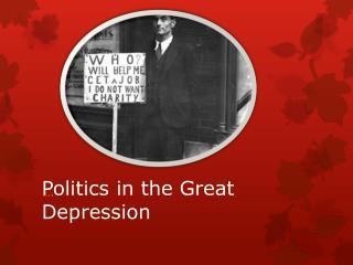 Politics in the Great Depression