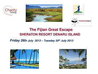 The Fijian Great Escape SHERATON RESORT DENARU ISLAND