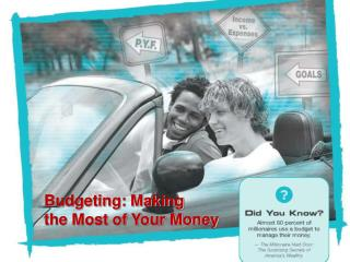 Budgeting : Making the Most of Your Money