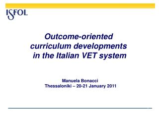 Outcome-oriented  curriculum developments  in the Italian VET system