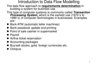 Introduction to Data Flow Modelling