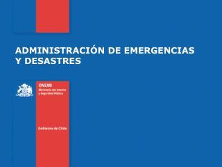 ADMINISTRACIÓN DE EMERGENCIAS Y DESASTRES