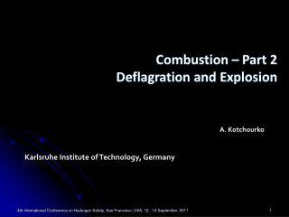 A . Kotchourko  Karlsruhe Institute of Technology, Germany