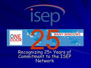 Recognizing 25+ Years of Commitment to the ISEP Network
