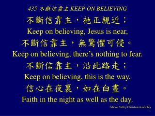 435 ????? KEEP ON BELIEVING