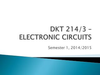 DKT 214/3 � ELECTRONIC CIRCUITS