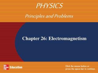 Chapter 26: Electromagnetism