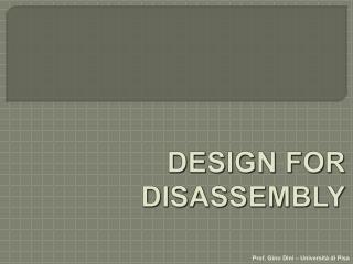 DESIGN FOR  DISASSEMBLY