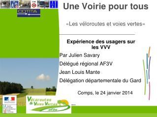 Une Voirie pour tous «Les véloroutes et voies vertes»