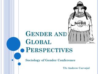 Gender and  Global Perspectives